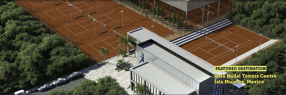 Rafa Nadal Tennis Center, Isla Mujeres, Mexico