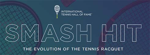 International Tennis Hall of Fame History of the Tennis Racquet